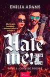 Télécharger le livre :  Hate me! That's the game! - Tome 1