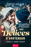 Télécharger le livre : Aux Délices d'Amsterdam - Tome 2