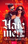 Télécharger le livre :  Hate me! That's the game! - Tome 2