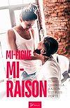 Télécharger le livre :  Mi-figue Mi-raison - tome 1