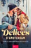 Télécharger le livre :  Aux Délices d'Amsterdam - Tome 3