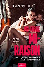 Download this eBook Mi-figue Mi-raison - tome 3