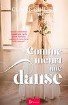 Télécharger le livre :  Comme meurt une danse