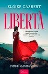 Télécharger le livre :  Libertà - Tome 1