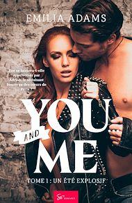 Téléchargez le livre :  You… and Me - Tome 1