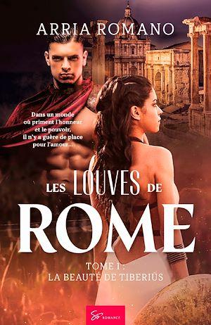 Téléchargez le livre :  Les Louves de Rome - Tome 1