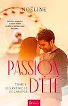 Télécharger le livre :  Passion d'été - Tome 1