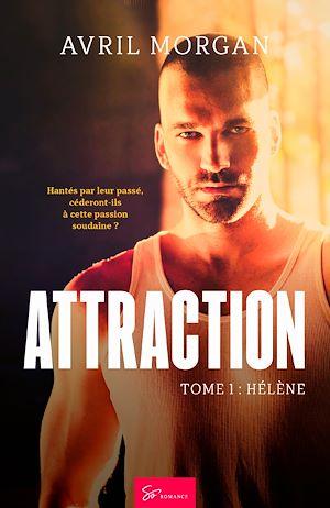 Téléchargez le livre :  Attraction - Tome 1