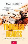Télécharger le livre : Troubled Hearts - Tome 3