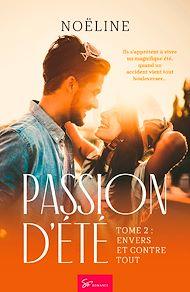Téléchargez le livre :  Passion d'été - Tome 2