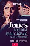 Télécharger le livre :  Jones, la vie d'une femme ordinaire, pas tout à fait ordinaire - Tome 1