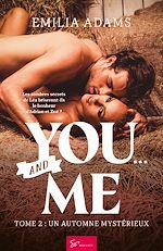 Téléchargez le livre :  You… and Me - Tome 2