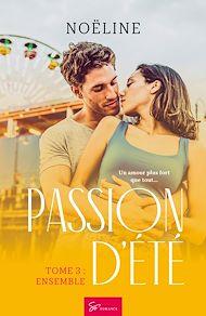 Téléchargez le livre :  Passion d'été - Tome 3