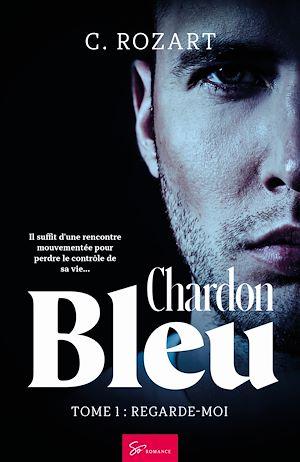 Téléchargez le livre :  Chardon bleu - Tome 1