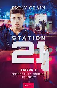 Téléchargez le livre :  Station 21 - Saison 1