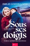Sous ses doigts - Tome 2