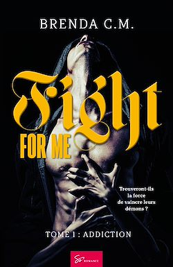 Download the eBook: Fight For Me - Tome 1