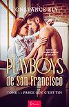 Les Playboys de San Francisco - Tome 1