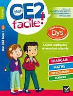 Download this eBook Mon CE2 facile ! adapté aux enfants DYS et en difficultés d'apprentissage