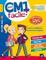 Download this eBook Mon CM1 facile ! adapté aux enfants DYS et en difficultés d'apprentissage