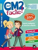 Download this eBook Mon CM2 facile ! adapté aux enfants DYS et en difficultés d'apprentissage