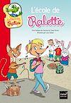 Télécharger le livre :  L'école de Ralette suivi de la tarte de Raldo