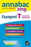 Télécharger le livre : Annales Annabac 2018 Espagnol Tle LV1 et LV2