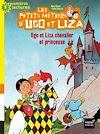 Ugo et Liza chevalier et princesse |