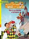 Ugo et Liza chevalier et princesse | Doinet, Mymi