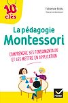 Télécharger le livre :  La pédagogie Montessori - 10 Clés