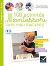 Télécharger le livre :  100 activités Montessori avec mon tout-petit  0-3 ans