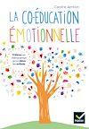 Télécharger le livre :  La coéducation émotionnelle
