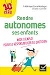 Télécharger le livre :  Rendre autonomes ses enfants au quotidien