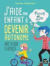 Télécharger le livre :  J'aide mon enfant à devenir autonome