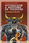 Télécharger le livre :  Mythologie et histoires de toujours - Des monstres et des héros dès 9 ans