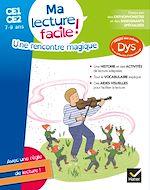 Download this eBook Ma lecture facile CE1-CE2 : Une rencontre magique