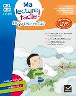 Download this eBook Ma lecture facile CE1-CE2 : Hugo tête en l'air