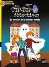 Télécharger le livre :  Tip top détectives - Le mystère de la chambre hantée CP/CE1 6/7 ans