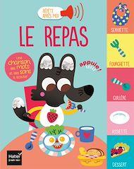 Téléchargez le livre :  Répète après moi - Le repas 1/3 ans