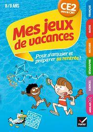 Téléchargez le livre :  Mes jeux de vacances 2020 du CE2 vers le CM1 8/9 ans