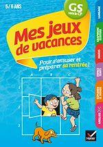 Download this eBook Mes jeux de vacances GS vers le CP