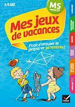 Download this eBook Mes jeux de vacances MS vers la GS