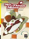 Télécharger le livre :  Moi, Thérèse Miaou - Souriez, vous êtes filmés ! CP/CE1 6/7 ans