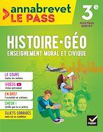 Téléchargez le livre :  Annabrevet Le Pass - Histoire-géographie EMC 3e