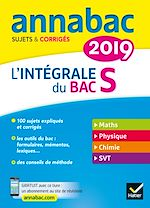 Download this eBook Annales Annabac 2019 L'intégrale Bac S