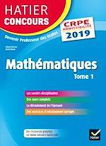 Download this eBook Hatier Concours CRPE 2019 - Mathématiques tome 1 - Epreuve écrite d'admissibilité