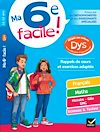 Télécharger le livre :  Ma 6e facile ! adapté aux enfants DYS ou en difficulté d'apprentissage