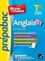 Download this eBook Anglais Tle LV1 & LV2 - Prépabac Réussir l'examen