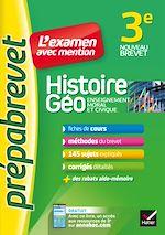 Téléchargez le livre :  Histoire-géographie EMC 3e - Prépabrevet L'examen avec mention
