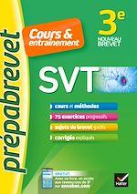 Téléchargez le livre :  SVT 3e - Prépabrevet Cours & entraînement